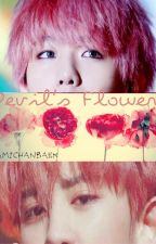 Devil's flower (baekyeol & chanbaek) by NamiChanBaek