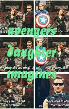 Avengers Daughter Imagines #wattys2016 by littlemissmarvel02