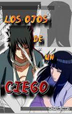 Los Ojos de un Ciego by AsumiOmaru