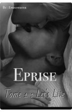 Éprise  by Eprisewriter
