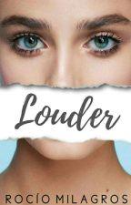 LOUDER by alwaysbooks-