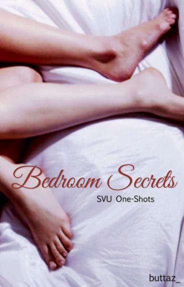 Bedroom Secrets: SVU One-Shots
