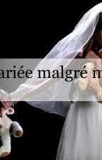 Mariée malgré moi by bibafashionlastar
