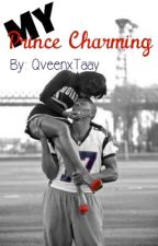 My Prince Charming <3 [Under Editing] by QveenxTaay