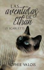 Las aventuras de Ethan (y Scarlett) by SophieValois