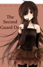The Second Guard Dog(Black Butler Fan Fiction) by KayKayCrafter