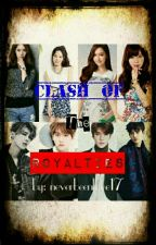 Clash of the Royalties by neverbeeninlove17