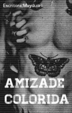 Amizade colorida《H.S》 by Mayduart