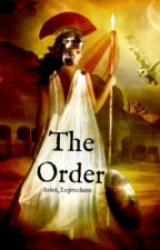 The Order by Asian_Leprechaun