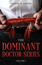 The Doctor's Orders [2] mxm 18+ by DeanneAdams