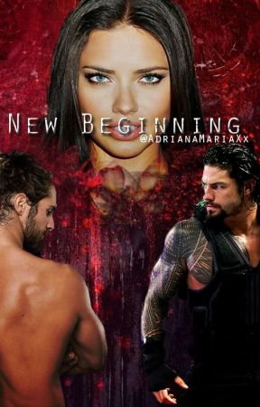 New  Beginning - | WWE The Shield Love Story | by AdrianaMariaXx
