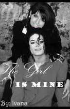The Girl is Mine {A Michael Jackson love story} by TeamJacobLuvsMj