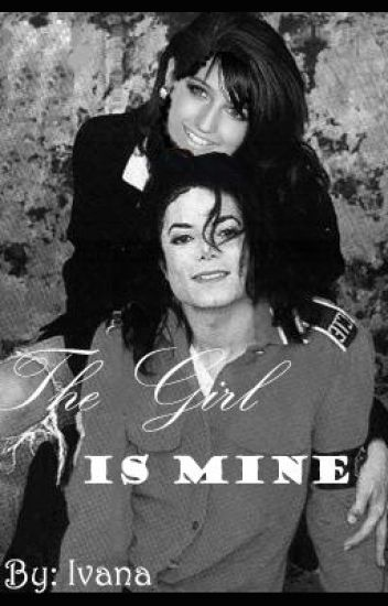 The Girl is Mine {A Michael Jackson love story}