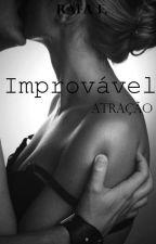 Improvável Atração by rafaf18