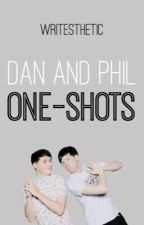 Dan and Phil One-Shots by writesthetic