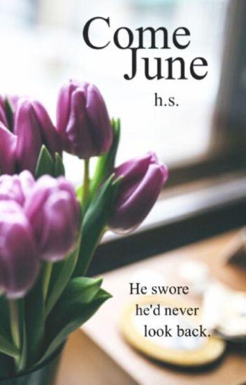 Come June [ h.s. ]