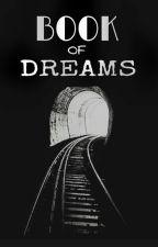 Book of Dreams by Camicamxo