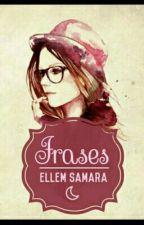 Frases ♡ by Ellem-Samara14