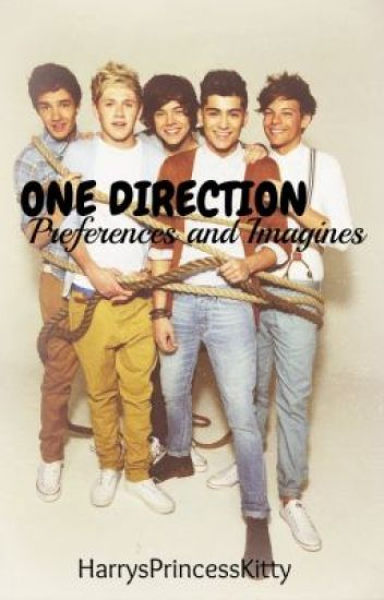 One Direction: Preferences And Imagines.