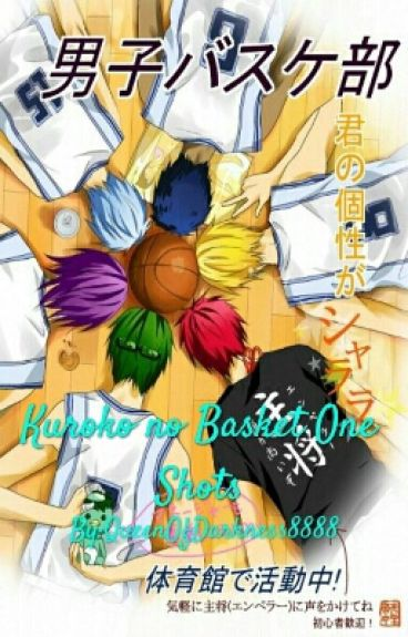 Kuroko no Basket One Shots (Requests Closed)