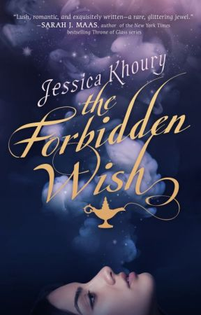 The Forbidden Wish by AuthorJessicaKhoury