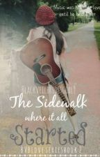 The Sidewalk Where It All Started (A BVB Love series book 2) by DreamsWithEyesOpen