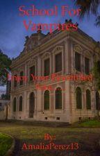 School for Vampires by MissMangle