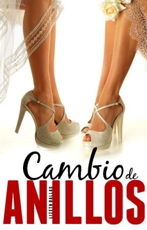 Cambio de anillos by Lizeth_CG11