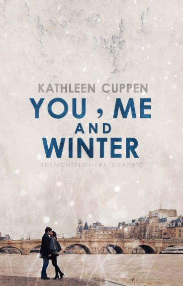 You, Me and Winter -completed-