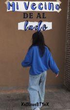 ‹Mi Vecino de al Lado› Editando by XxILoveBTSxX