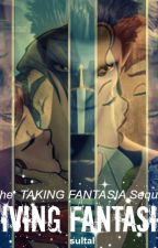 Giving Fantasia: The Taking Fantasia Sequel by sultal
