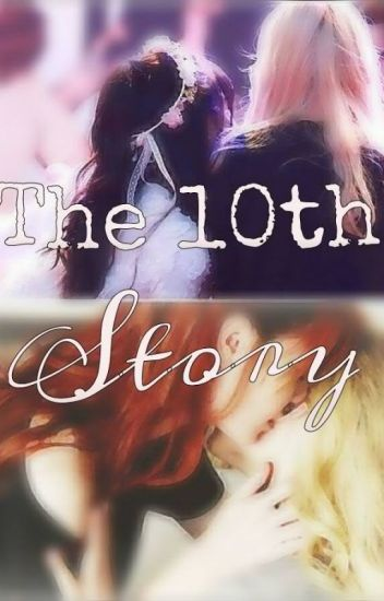 The 10th Story (이게 사랑일까?)