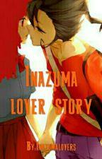 InazumaLoverStory by InazumaLovers