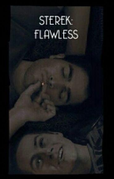 Sterek: Flawless
