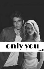 ONLY YOU by bergermekdi