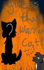 Guess That Warrior Cat! by FallenShadowx