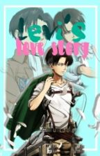 Levi's Love Story (Attack on Titan) by Im_Aliana_28