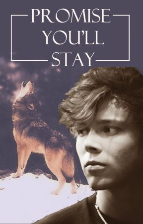 Promise You'll Stay - Werewolf Ashton by moonlight53