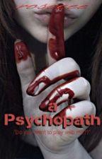 A Psychopath by rosceee
