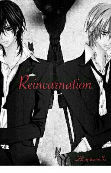 (Kaname x Zero) Reincarnation