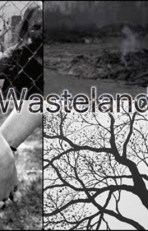 Wasteland by slendermansmother