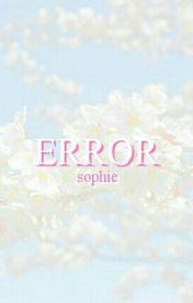 error ✼ n.s by ashtray-