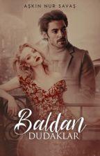 Baldan Dudaklar by AskinNur_