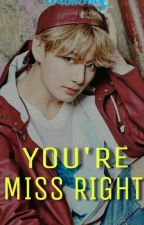 You're Miss Right (Jungkook BTS) by JeonJiney_