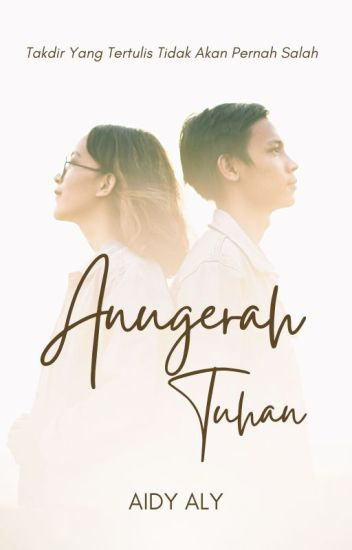 Anugerah Tuhan [completed]