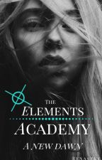The Elements Academy || #Wattys2016 by RenaSzky