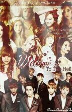 [ONESHOT] Welcome To The Hell by nutellawadah