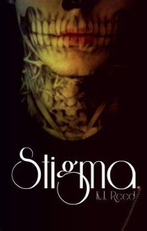Stigma by AvengedHero