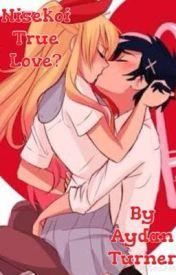 Nisekoi: True Love? (Nisekoi Fanfic) by A_W_Turner