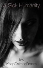A Sick Humanity by anichu_dark